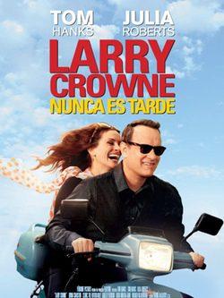 cartel de la película 'larry crowne, nunca es tarde'