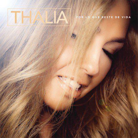 Thalía presenta 'Por lo que reste de vida', primer single de su próximo álbum