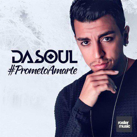 Dasoul es Disco de Oro y presenta nuevo tema: 'Prometo amarte'