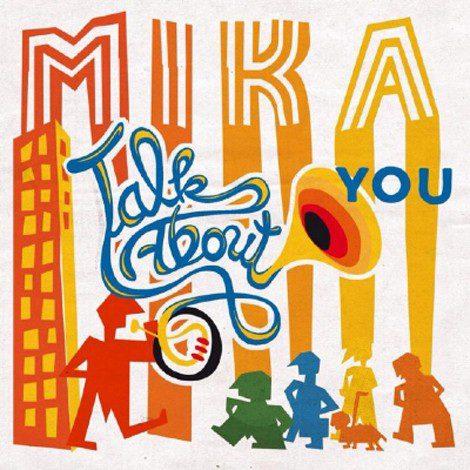 'Talk About you' es lo nuevo de Mika