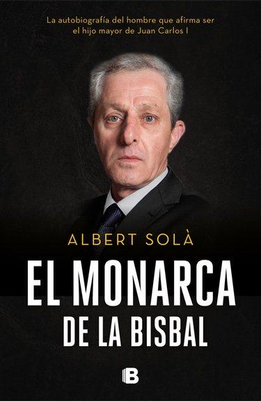 Portada del libro 'El Monarca de La Bisbal'