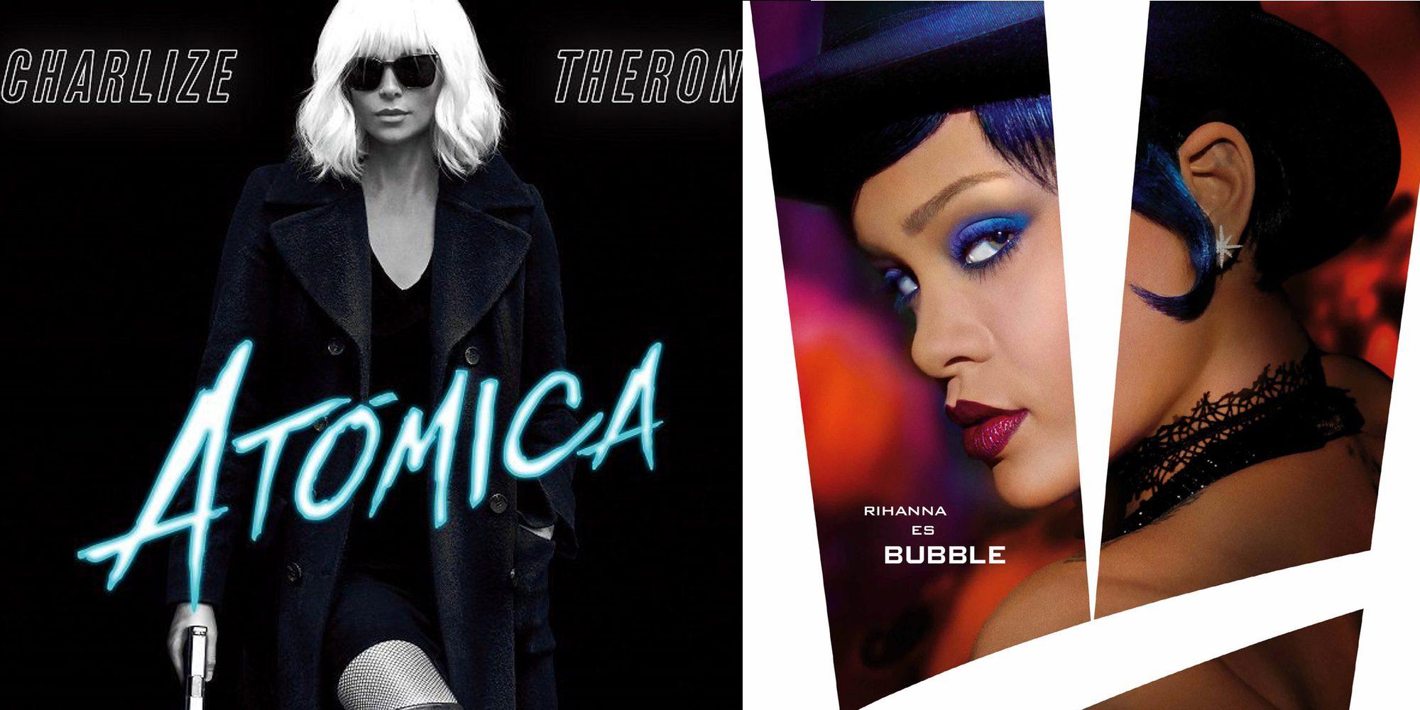 Charlize Theron, Cara Delevingne y Rihanna abordan los estrenos más esperados de agosto de 2017