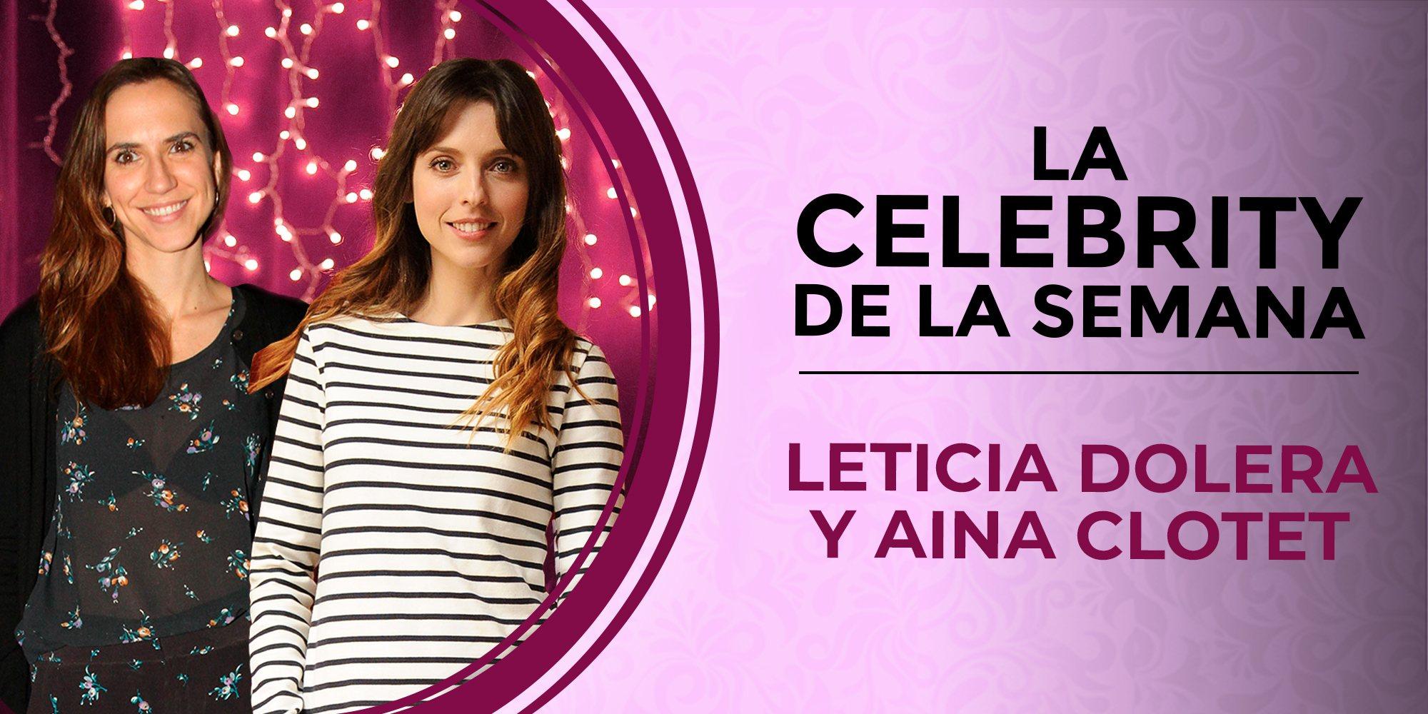 Leticia Dolera y Aina Clotet, las celebs de la semana tras el polémico despido