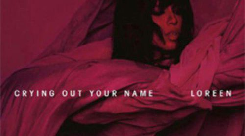 Loreen estrena su nuevo single, 'Crying Out Your Name', el sucesor de 'Euphoria'