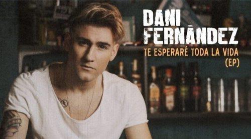 Dani Fernández se estrena en solitario con el EP 'Te esperaré toda la vida'