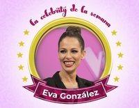 Eva González, la celebrity de la semana por abandonar 'Masterchef' para presentar 'La Voz'