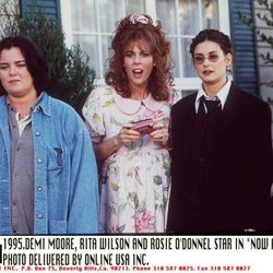 Rosie O'Donnell, Rita Wilson y Demi Moore en 'Now and Then'